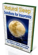 NATURAL SLEEP SOLUTIONS FOR INSOMNIA: The Science of Sleep, Dreaming